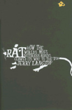 Rat: How the World's Most Notorious Rodent Clawed Its Way to the Top by Langton