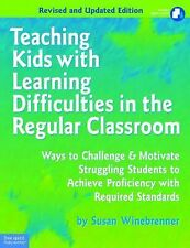 Teaching Kids with Learning Difficulties in the Regular Classroom: Ways to Chall