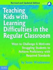 Teaching Kids with Learning Difficulties in the Regular Classroom : Ways to Chal