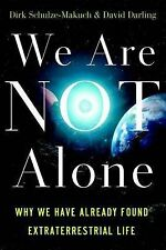 We Are Not Alone: Why We Have Already Found Extraterrestrial Life, Darling, Davi