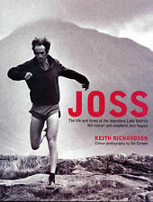 Joss: The Life and Times of the Legendary Lake District Fell Runner and Shepherd Joss Naylor by River Greta Writer (Hardback, 2009)