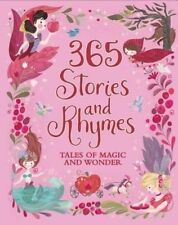 365 Stories and Rhymes: Tales of Magic and Wonder NEW FREE P&P