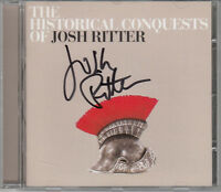 JOSH RITTER The Historical Conquests Of - SIGNED/AUTOGRAPHED CD + CoA
