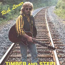RICH LERNER - Timber And Steel CD Bob Dylan / Very Good Folk / (1988 Rockduster)