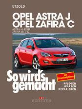 Reparaturanleitung Opel Astra J 2009 - 2015 Zafira ab 2012 So wirds gemacht 153