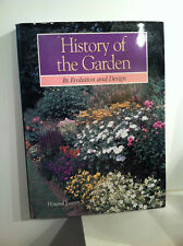 History of the Garden Its Evolution and Design by Howard Loxton