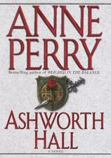 Ashworth Hall (Charlotte & Thomas Pitt Novels) Perry, Anne Hardcover