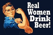 REAL WOMEN DRINK BEER - FINE ART PRINT POSTER 13x19 - ROSIE KS725