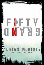 Fifty Grand: A Novel of Suspense by Adrian McKinty