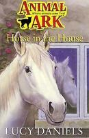 Animal Ark 37: Horse in the House, Daniels, Lucy, Very Good Book