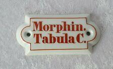 Antikes Apotheken Porzellan Schild - Morphin. Tabula C.