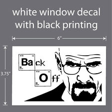 "6"" CAR WINDOW DECAL  ""Back Off""    EASY-2-APPLY • WATERPROOF"