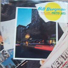 BILL BERGMAN & THE METRO JETS ~ Vinyl LP ~ USA PRESSING