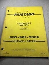 Mustang Loader 920, 921, 930A Loader Operators Manual