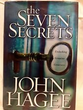 THE SEVEN SECRETS Unlocking Genuine Greatness By John Hagee [Hardback]