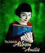 Das fabelhafte Album der Amelie: Das Buch zum Film 'Die ... | Buch | Zustand gut