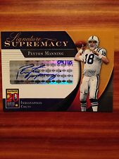2005 Upper Deck Signature Supremacy PEYTON MANNING Autograph Card 09/10