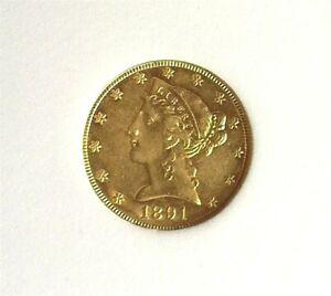 1891-CC LIBERTY HEAD $5 GOLD NEAR CHOICE UNCIRCULATED PROOF LIKE RARE THIS NICE!