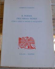 Umberto Galeota Il Poema dell'Arma Fedele con l'ode a Salvo D'Acquisto autografo