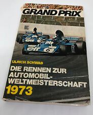 Formel 1 Jahrbuch >> Grand Prix 1973 << Ulrich Schwab Motorbuch Verlag - Cevert