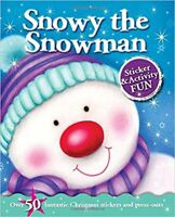 Snowy the Snowman Sticker and Activity Fun Book