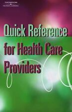 Quick Reference for Health Care Providers, Delmar Learning, Good Book