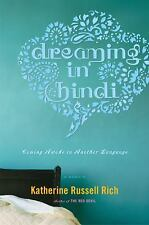 Dreaming in Hindi Rich, Katherine Russell Hardcover