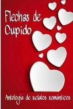 Flechas de Cupido by Maika Maika Sánchez, Mara Mara Mornet, Kris L. Kris L....