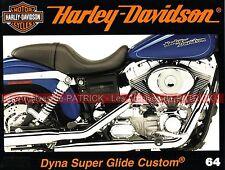 HARLEY DAVIDSON FXDC 1450 Dyna Super Glide Custom Légende Spécial de David NEVEU