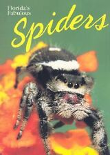 Florida's Fabulous Spiders, Paperback by Edwards, G. B.; Marshall, Sam; Willi