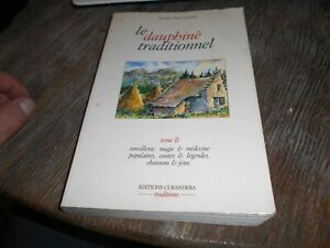 RARE BE AVAN GENNEP LE DAUPHINE TRADITIONNEL TOME 2 SORCELLERIE ... 25€ ACH IMM