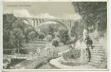 POSTCARD / CARTE POSTALE LUXEMBOURG PONT ADOLPHE