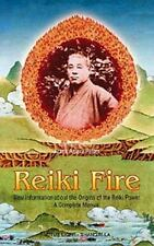 Shangri-La: Reiki Fire : New Information about the Origin of the Reiki Power...