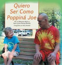 Quiero Ser Como Poppiná Joe (Spanish Edition)