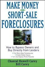 Make Money in Short-Sale Foreclosures: How to Bypa