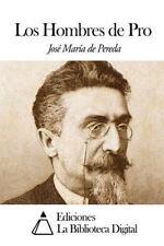 Los Hombres de Pro by José María de Pereda (2014, Paperback)