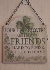 "Wall Plaque Lucky Four Leaf Clovers Are Like Friends Wood Sign Green 11"" SG1865"