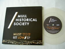 """MULL HISTORICAL SOCIETY Must You Get Low EP 7"""" clear vinyl single"""