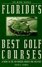 Florida's Best Golf Courses: A Guide to the Top-Ranked Cours... by Ramos, Ronnie