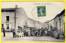 cpa 54 - VILLAGE de SAIZERAIS (Meurthe et Moselle) RUE des JARDINS Très animée