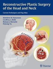 Reconstructive Plastic Surgery of the Head and Neck : Current Techniques and...