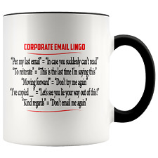 Corporate Email Lingo Funny Work E-Mail Clean Offensive Coffee Cup Color Accent