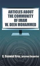 """""""Articles about the Community of Imam W. Deen Mohammed"""" (Paperback or Softback)"""