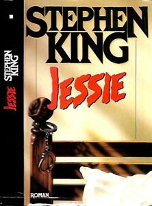 STEPHEN KING--JESSIE--Editions Albin Michel 1995