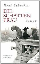 Die Schattenfrau von Schulitz, Hedi | Buch | Zustand sehr gut