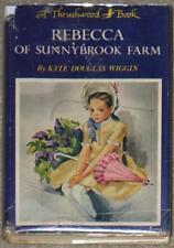 REBECCA OF SUNNYBROOK FARMS ~ KATE DOUGLAS WIGGIN ~ VINTAGE 1917 HARDCOVER