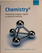 Chemistry3: Introducing Inorganic, Organic and Physical Chemistry by Burrows etc