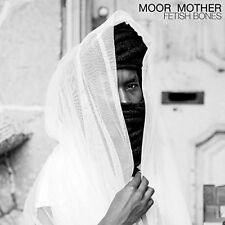 Moor Mother - Fetish Bones [New CD]