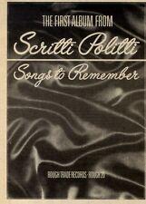 "4/9/82PGN30 ALBUM ADVERT 7X5"" SCRITTI POLITTI : SONGS TO REMEMBER"
