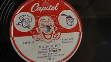 Smiley Burnette - 78rpm single 10-inch – Capitol #30133 The Swiss Boy